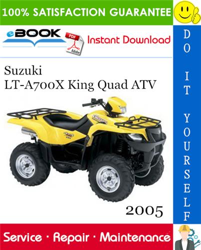 Thumbnail 2005 Suzuki LT-A700X King Quad ATV Service Repair Manual