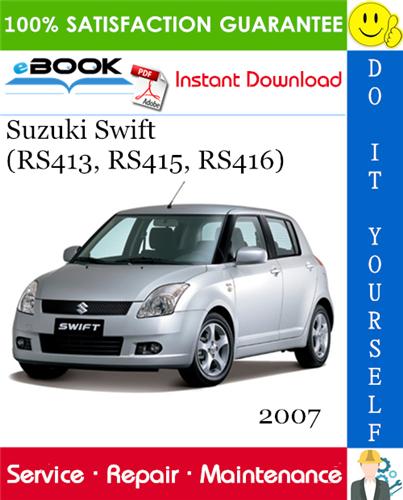Thumbnail 2007 Suzuki Swift (RS413, RS415, RS416) Service Repair Manual