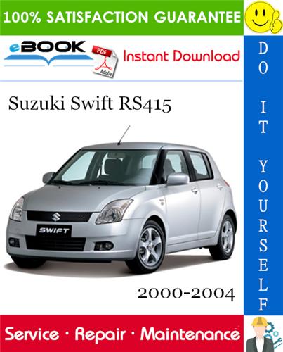 Thumbnail Suzuki Swift RS415 Service Repair Manual 2000-2004 Download