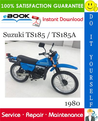 Thumbnail ☆☆ Best ☆☆ 1980 Suzuki TS185 / TS185A Motorcycle Service Repair Manual