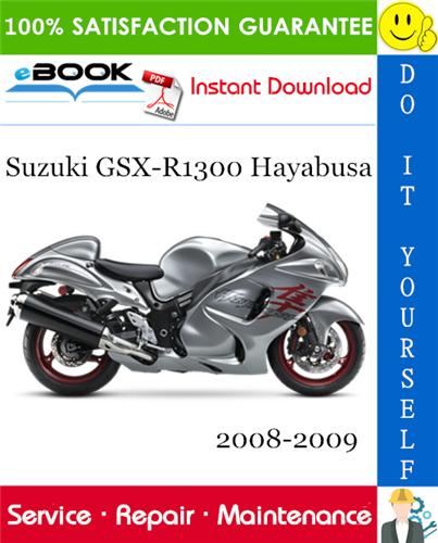Thumbnail ☆☆ Best ☆☆ Suzuki GSX-R1300 Hayabusa Motorcycle Service Repair Manual 2008-2009 Download