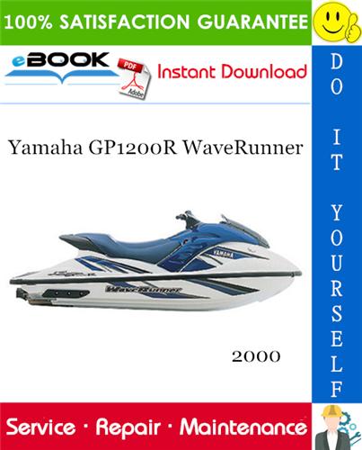 Thumbnail ☆☆ Best ☆☆ 2000 Yamaha GP1200R WaveRunner Service Repair Manual