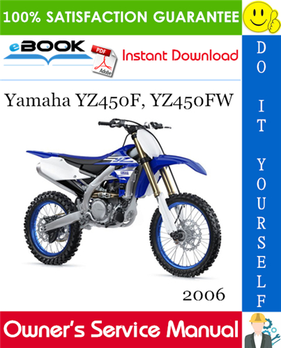 Thumbnail ☆☆ Best ☆☆ 2006 Yamaha YZ450F, YZ450FW Motorcycle Owners Service Manual