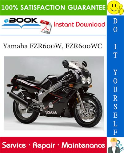 Thumbnail ☆☆ Best ☆☆ Yamaha FZR600W, FZR600WC Motorcycle Service Repair Manual