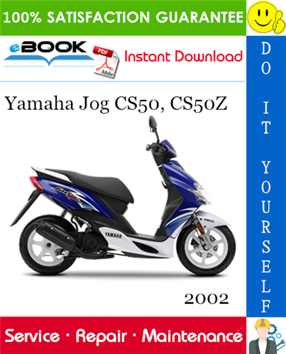 Thumbnail ☆☆ Best ☆☆ 2002 Yamaha Jog CS50, CS50Z Scooter Service Repair Manual