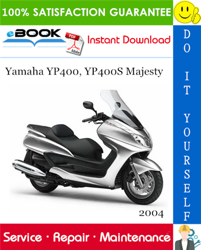 Thumbnail ☆☆ Best ☆☆ 2004 Yamaha YP400, YP400S Majesty Scooter Service Repair Manual