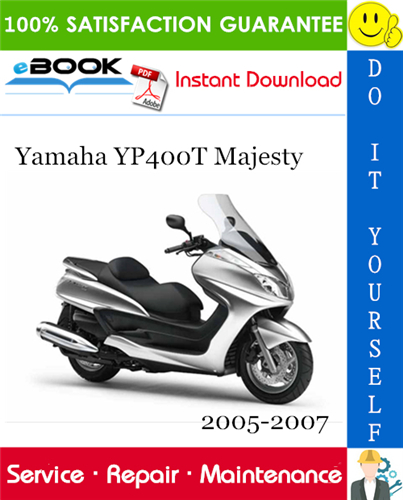 Thumbnail ☆☆ Best ☆☆ Yamaha YP400T Majesty Scooter Service Repair Manual 2005-2007 Download