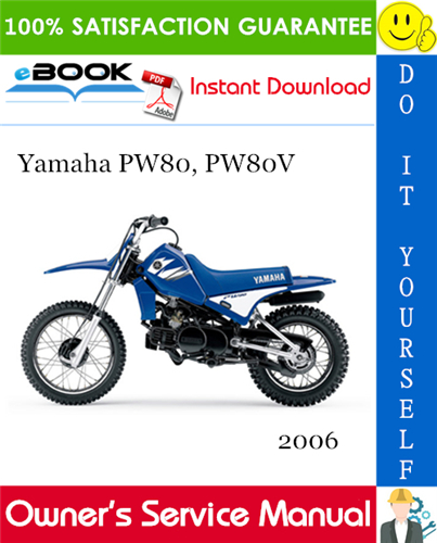 Thumbnail ☆☆ Best ☆☆ 2006 Yamaha PW80, PW80V Motorcycle Owners Service Manual