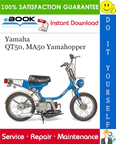 Thumbnail ☆☆ Best ☆☆ Yamaha QT50, MA50 Yamahopper Service Repair Manual