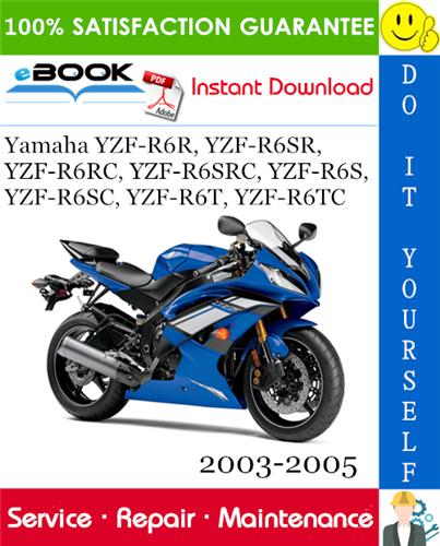 Thumbnail ☆☆ Best ☆☆ Yamaha YZF-R6R, YZF-R6SR, YZF-R6RC, YZF-R6SRC, YZF-R6S, YZF-R6SC, YZF-R6T, YZF-R6TC Motorcycle Service Repair Manual 2003-2005 Download