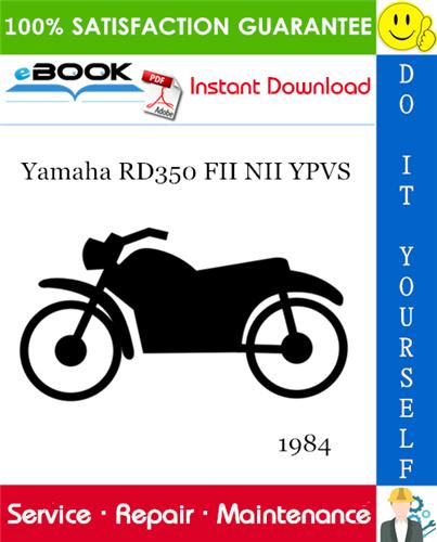 Thumbnail ☆☆ Best ☆☆ 1984 Yamaha RD350 FII NII YPVS Motorcycle Service Repair Manual