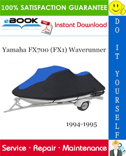 Thumbnail ☆☆ Best ☆☆ Yamaha FX700 (FX1) Waverunner Service Repair Manual 1994-1995 Download