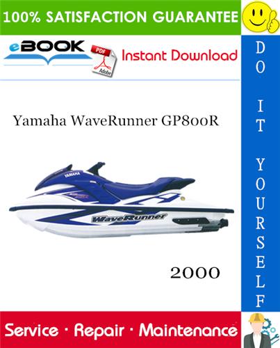 Thumbnail ☆☆ Best ☆☆ 2000 Yamaha WaveRunner GP800R Service Repair Manual