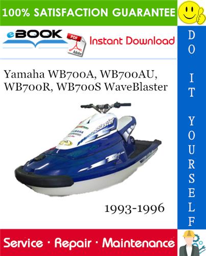Thumbnail ☆☆ Best ☆☆ Yamaha WB700A, WB700AU, WB700R, WB700S WaveBlaster Service Repair Manual 1993-1996 Download
