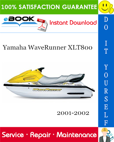 Thumbnail ☆☆ Best ☆☆ Yamaha WaveRunner XLT800 Service Repair Manual 2001-2002 Download