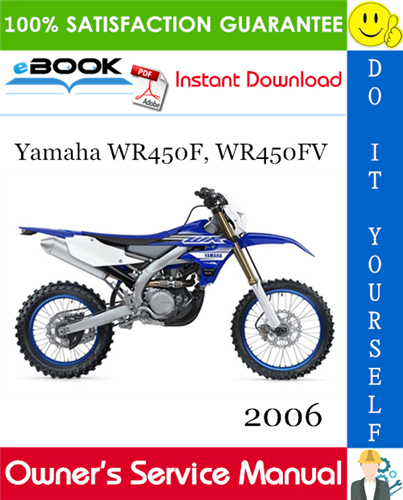 Thumbnail ☆☆ Best ☆☆ 2006 Yamaha WR450F, WR450FV Motorcycle Owners Service Manual
