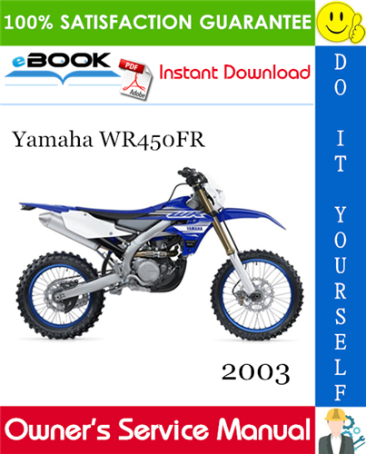 Thumbnail ☆☆ Best ☆☆ 2003 Yamaha WR450FR Motorcycle Owners Service Manual