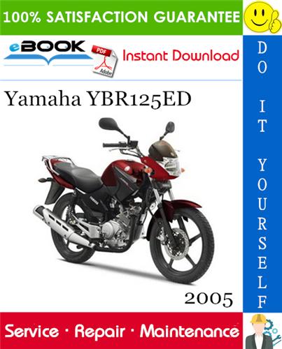 Thumbnail ☆☆ Best ☆☆ 2005 Yamaha YBR125ED Motorcycle Service Repair Manual