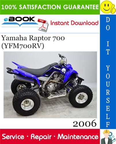 Thumbnail ☆☆ Best ☆☆ 2006 Yamaha Raptor 700 (YFM700RV) ATV Service Repair Manual