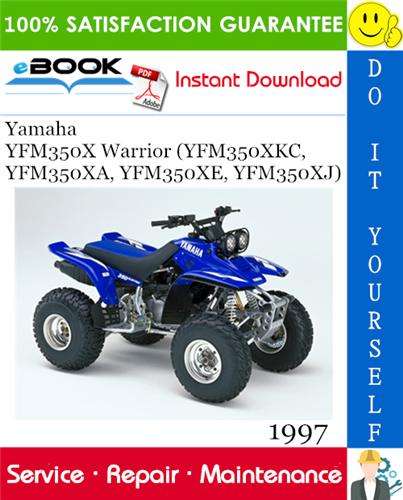 Thumbnail ☆☆ Best ☆☆ 1997 Yamaha YFM350X Warrior (YFM350XKC, YFM350XA, YFM350XE, YFM350XJ) ATV Service Repair Manual