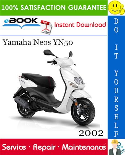 Thumbnail ☆☆ Best ☆☆ 2002 Yamaha Neos YN50 Scooter Service Repair Manual