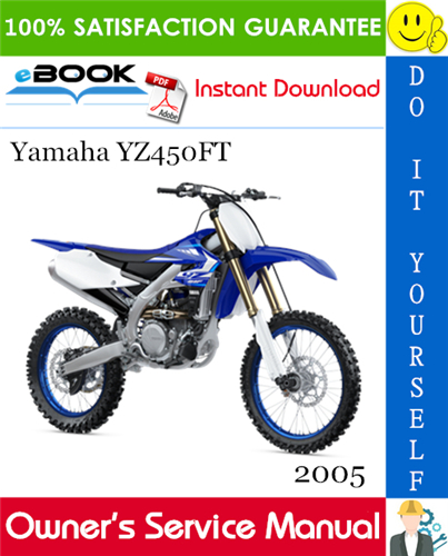 Thumbnail ☆☆ Best ☆☆ 2005 Yamaha YZ450FT Motorcycle Owners Service Manual