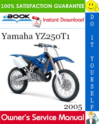 Thumbnail ☆☆ Best ☆☆ 2005 Yamaha YZ250T1 Motorcycle Owners Service Manual