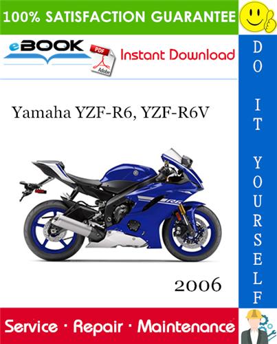 Thumbnail ☆☆ Best ☆☆ 2006 Yamaha YZF-R6, YZF-R6V Motorcycle Service Repair Manual