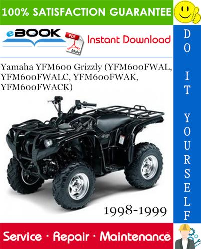 Thumbnail ☆☆ Best ☆☆ Yamaha YFM600 Grizzly (YFM600FWAL, YFM600FWALC, YFM600FWAK, YFM600FWACK) ATV Service Repair Manual 1998-1999 Download