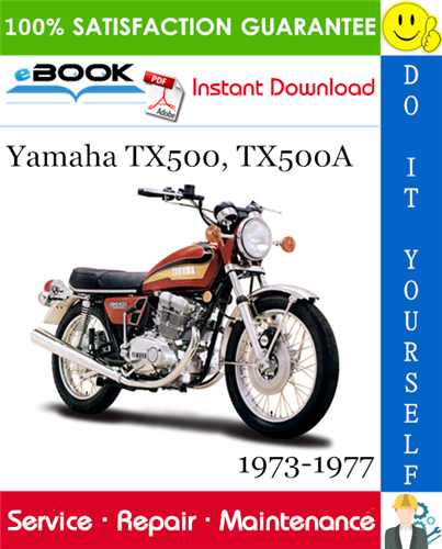 Thumbnail ☆☆ Best ☆☆ Yamaha TX500, TX500A Motorcycle Service Repair Manual 1973-1977 Download