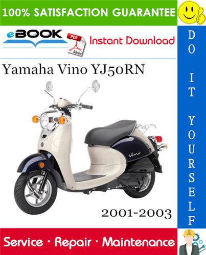 Thumbnail ☆☆ Best ☆☆ Yamaha Vino YJ50RN Scooter Service Repair Manual 2001-2003 Download