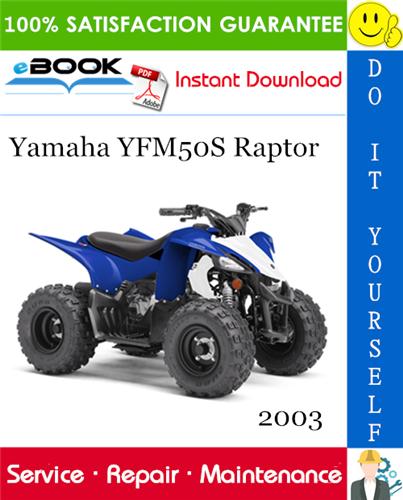 Thumbnail ☆☆ Best ☆☆ 2003 Yamaha YFM50S Raptor ATV Service Repair Manual