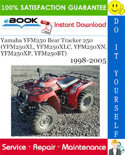 Thumbnail ☆☆ Best ☆☆ Yamaha YFM250 Bear Tracker 250 (YFM250XL, YFM250XLC, YFM250XN, YFM250XP, YFM250BT) ATV Service Repair Manual 1998-2005 Download