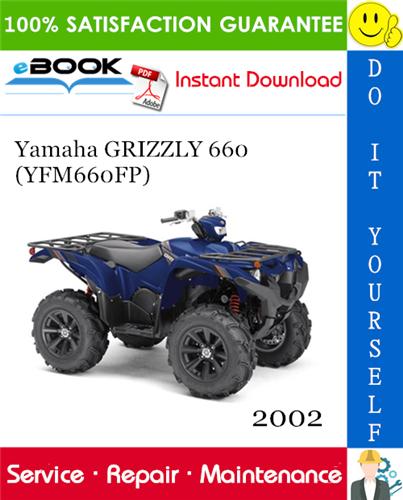 Thumbnail ☆☆ Best ☆☆ 2002 Yamaha GRIZZLY 660 (YFM660FP) ATV Service Repair Manual