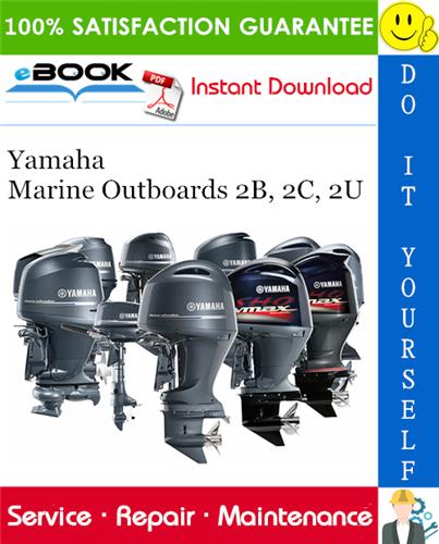 Thumbnail ☆☆ Best ☆☆ Yamaha Marine Outboards 2B, 2C, 2U Service Repair Manual