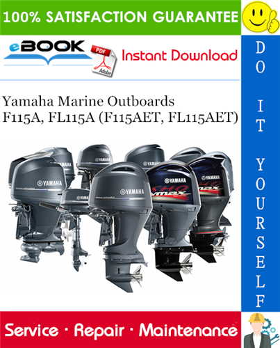 Thumbnail ☆☆ Best ☆☆ Yamaha Marine Outboards F115A, FL115A (F115AET, FL115AET) Service Repair Manual