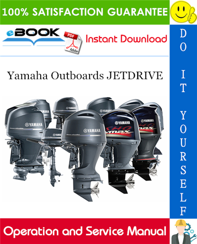 Thumbnail ☆☆ Best ☆☆ Yamaha Outboards JETDRIVE Operation and Service Manual