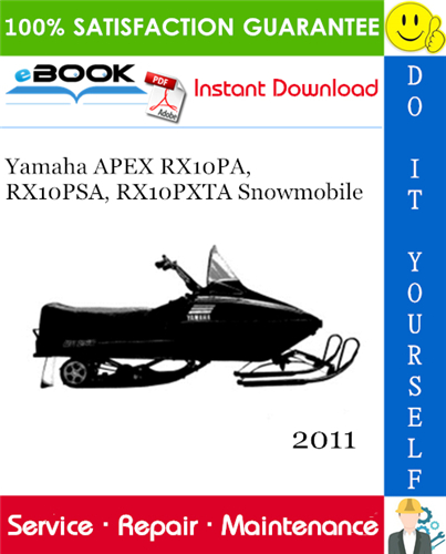 Thumbnail ☆☆ Best ☆☆ 2011 Yamaha APEX RX10PA, RX10PSA, RX10PXTA Snowmobile Supplementary Service Manual
