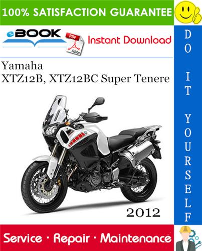 Thumbnail ☆☆ Best ☆☆ 2012 Yamaha XTZ12B, XTZ12BC Super Tenere Motorcycle Service Repair Manual