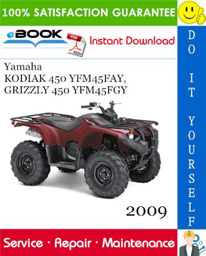 Thumbnail ☆☆ Best ☆☆ 2009 Yamaha KODIAK 450 YFM45FAY, GRIZZLY 450 YFM45FGY Supplementary Service Manual