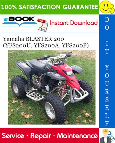 Thumbnail ☆☆ Best ☆☆ Yamaha BLASTER 200 (YFS200U, YFS200A, YFS200P) ATV Service Repair Manual