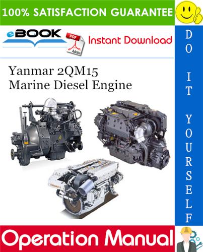 Thumbnail ☆☆ Best ☆☆ Yanmar 2QM15 Marine Diesel Engine Operation Manual