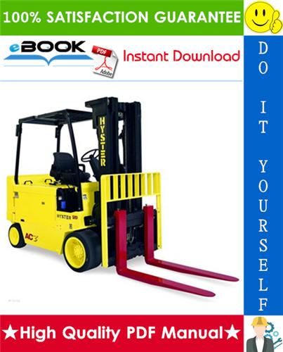 Thumbnail ☆ High-Quality ☆ Hyster E60B, E70B, E80B, E100B, E120B (B098) Electric Forklift Trucks Service Repair Manual