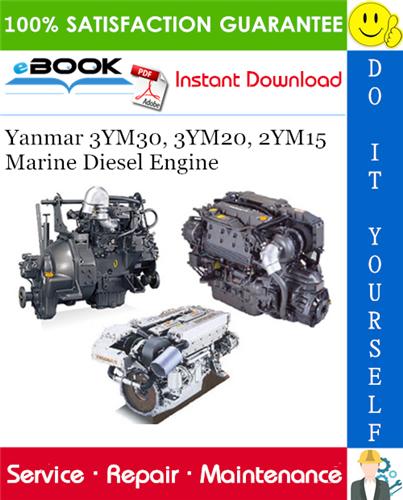 Thumbnail ☆☆ Best ☆☆ Yanmar 3YM30, 3YM20, 2YM15 Marine Diesel Engine Service Repair Manual