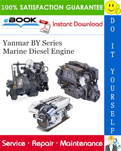 Thumbnail ☆☆ Best ☆☆ Yanmar BY Series Marine Diesel Engine Service Repair Manual