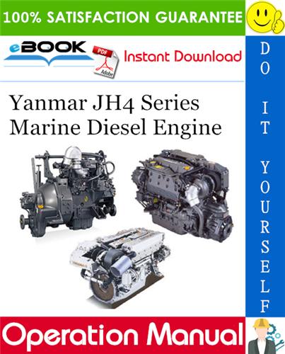 Thumbnail ☆☆ Best ☆☆ Yanmar JH4 Series Marine Diesel Engine Operation Manual