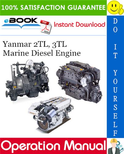 Thumbnail ☆☆ Best ☆☆ Yanmar 2TL, 3TL Marine Diesel Engine Operation Manual