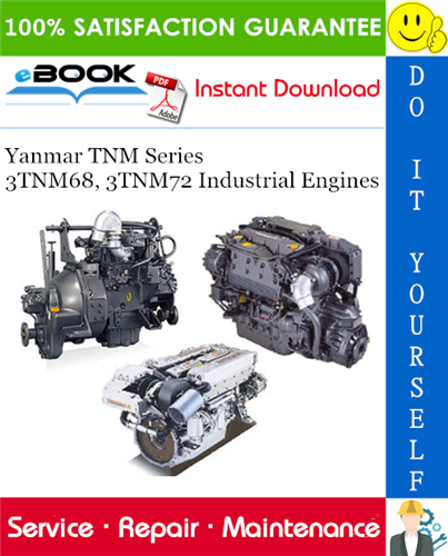 Thumbnail ☆☆ Best ☆☆ Yanmar TNM Series 3TNM68, 3TNM72 Industrial Engines Service Repair Manual