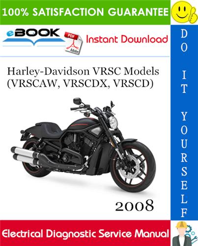 Thumbnail ☆☆ Best ☆☆ 2008 Harley-Davidson VRSC Models (VRSCAW, VRSCDX, VRSCD) Electrical Diagnostic Service Manual