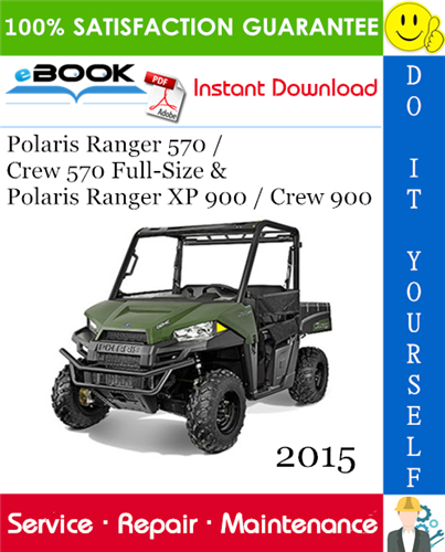 Thumbnail ☆☆ Best ☆☆ 2015 Polaris Ranger 570 / Crew 570 Full-Size & Polaris Ranger XP 900 / Crew 900 Utility Terrain Vehicle Service Repair Manual